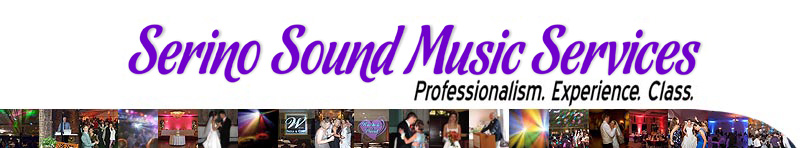 Serino Sound Music Services.... Professionalism. Experience. Class.